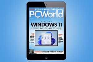 PCWorld's August Digital Magazine: Everything you need to know about Windows 11